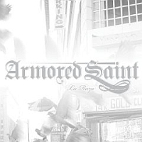[Armored Saint La Raza Album Cover]