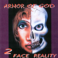 [Armor of God 2 Face Reality Album Cover]