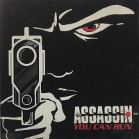 [Assassin You Can Run Album Cover]
