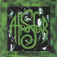 Atmosfear Lime Green Pop-Sick-Kill Album Cover