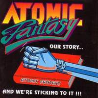 [Atomic Fantasy Our Story... And We're Sticking To It Album Cover]