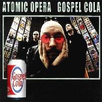 [Atomic Opera Gospel Cola Album Cover]