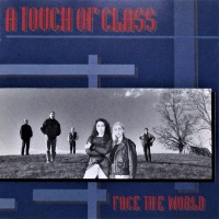 [A Touch of Class Face The World Album Cover]