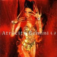 [Atrocity Gemini Album Cover]