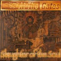 [At the Gates Slaughter of the Soul Album Cover]