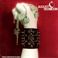 [August Redmoon Fools Are Never Alone Album Cover]