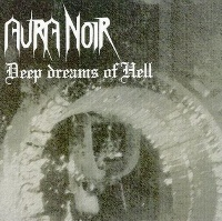 [Aura Noir Deep Dreams of Hell Album Cover]