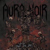 [Aura Noir Out to Die Album Cover]