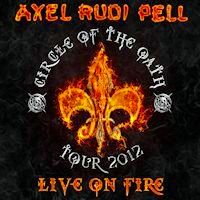 [Axel Rudi Pell Live On Fire: Circle Of The Oath Tour 2012 Album Cover]
