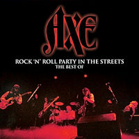 [Axe Rock n Roll Party In The Streets - The Best Of Album Cover]