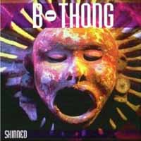 [B-Thong Skinned Album Cover]