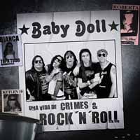 [Baby Doll Uma Vida de Crimes and Rock 'n' Roll Album Cover]