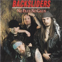 [Backsliders No Pain No Gain Album Cover]