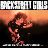 [Backstreet Girls Death Before Compromise.... Album Cover]