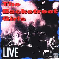 [Backstreet Girls Live (Get Yer Yo Yo's Out) Album Cover]