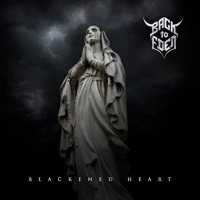 [Back to Eden Blackened Heart Album Cover]