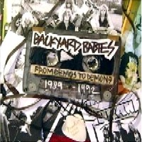 [Backyard Babies From Demos To Demons 1989 - 1992 Album Cover]