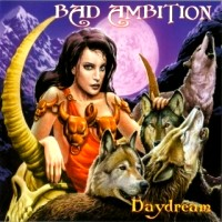 Bad Ambition Day Dream Album Cover