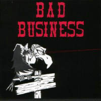 [Bad Business Bad Business Album Cover]