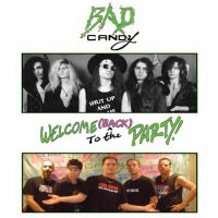 [Bad Candy Welcome Back To The Party Album Cover]