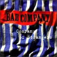 [Bad Company Company of Strangers Album Cover]