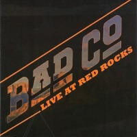 Bad Company Live At Red Rocks Album Cover
