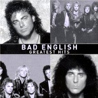[Bad English Greatest Hits Album Cover]