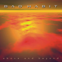 Bad Habit Above And Beyond Album Cover