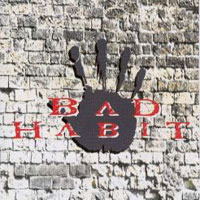 [Bad Habit Revolution Album Cover]
