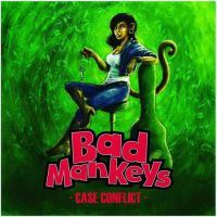 [Bad Mankeys Case Conflict Album Cover]