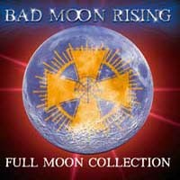 [Bad Moon Rising Full Moon Collection Album Cover]