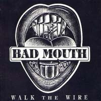 Bad Mouth - Walk The Wire CD  Heavy Harmonies Discography