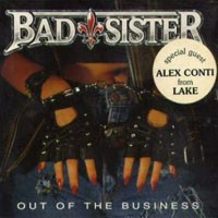 [Bad Sister Out Of The Business Album Cover]