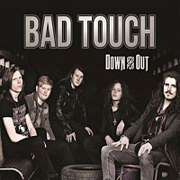 Bad Touch Down and Out Album Cover