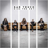 [Bad Touch Kiss the Sky Album Cover]