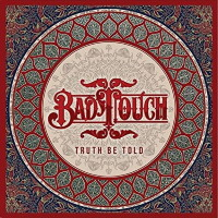 [Bad Touch Truth Be Told Album Cover]