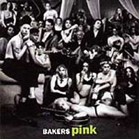 [Bakers Pink Bakers Pink Album Cover]