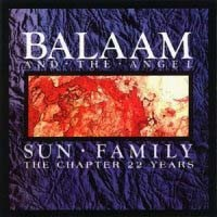 [Balaam and the Angel Sun Family: The Chapter 22 Years Album Cover]