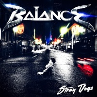 [Balance Stray Dogs Album Cover]