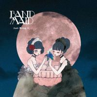 Band-Maid Just Bring It Album Cover