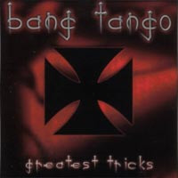 [Bang Tango Greatest Tricks Album Cover]