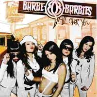 [Barbe-Q-Barbies All Over You Album Cover]