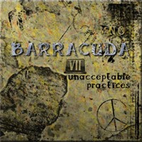 Barracuda Unacceptable Practices Album Cover
