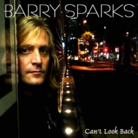 [Barry Sparks Can't Look Back Album Cover]