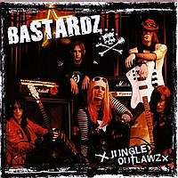 [Bastardz Jungle Outlawz Album Cover]