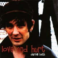 [Darrell Bath Love and Hurt Album Cover]