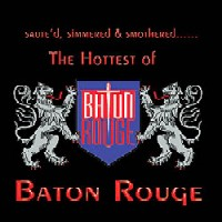 [Baton Rouge The Hottest Of Baton Rouge Album Cover]