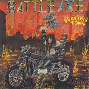 [Battleaxe Burn This Town Album Cover]