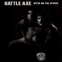 Battle Axe We're On The Attack Album Cover