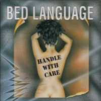 [Bed Language Handle With Care  Album Cover]